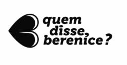 QuemDisseBerenice BR